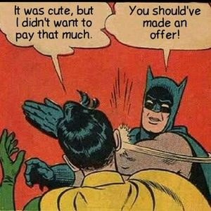 make me a reasonable offer